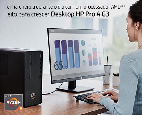 Desktop Pro A g3 feito para crescer com processador AMD