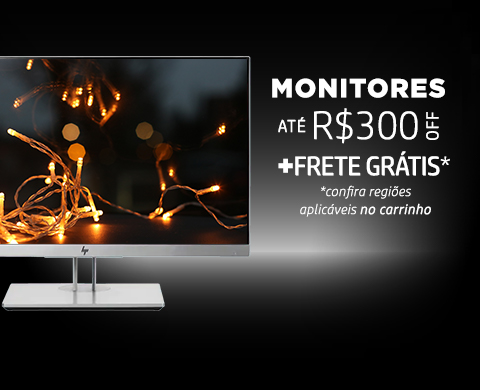 Monitores ate R$300OFF